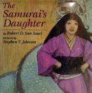 THE SAMURAI'S DAUGHTER by Robert D. San Souci