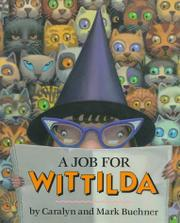 A JOB FOR WITTILDA by Caralyn Buehner