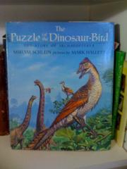 THE PUZZLE OF THE DINOSAUR-BIRD by Miriam Schlein