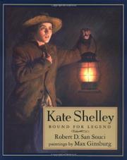 KATE SHELLEY by Robert D. San Souci