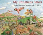 MY CHRISTMAS SAFARI by Fran Manushkin
