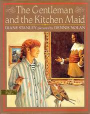 THE GENTLEMAN AND THE KITCHEN MAID by Diane Stanley