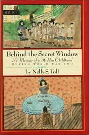 BEHIND THE SECRET WINDOWS by Nelly S. Toll