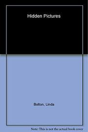 HIDDEN PICTURES by Linda Bolton