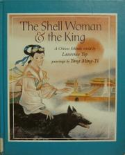THE SHELL WOMAN AND THE KING by Laurence Yep