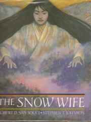 THE SNOW WIFE by Robert D. San Souci