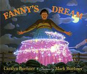 FANNY'S DREAM by Caralyn Buehner