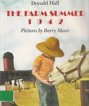 THE FARM SUMMER 1942 by Donald Hall