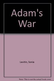 ADAM'S WAR by Sonia Levitin