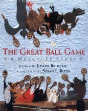 THE GREAT BALL GAME by Joseph Bruchac