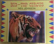 BIG-TOP CIRCUS by Neil Johnson