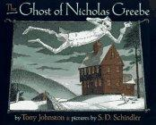 THE GHOST OF NICHOLAS GREEBE by Tony Johnston