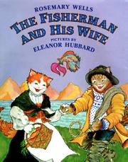 THE FISHERMAN AND HIS WIFE by Rosemary Wells