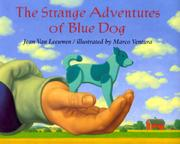 THE STRANGE ADVENTURES OF BLUE DOG by Jean Van Leeuwen