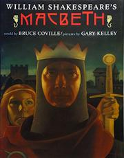 WILLIAM SHAKESPEARE'S MACBETH by Bruce Coville