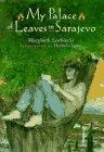 MY PLACE OF LEAVES IN SARAJEVO by Marybeth Lorbiecki