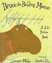 BRUCE THE BALDING MOOSE by Corinne Mellor