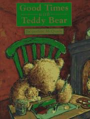 GOOD TIMES WITH TEDDY BEAR by Jacqueline McQuade