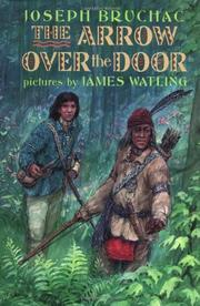 THE ARROW OVER THE DOOR by Joseph Bruchac