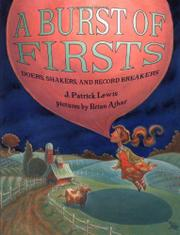A BURST OF FIRSTS by J. Patrick Lewis