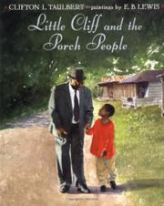 LITTLE CLIFF AND THE PORCH PEOPLE by Clifton L. Taulbert