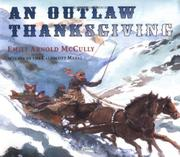 AN OUTLAW THANKSGIVING by Emily Arnold McCully