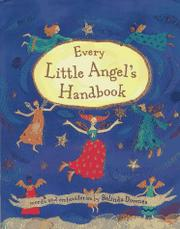 EVERY LITTLE ANGEL'S HANDBOOK by Belinda Downes