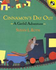 CINNAMON'S DAY OUT by Susan L. Roth