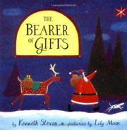 THE BEARER OF GIFTS by Kenneth Steven