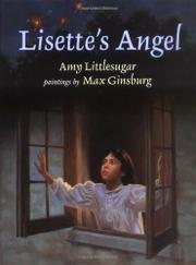 LISETTE'S ANGEL by Amy Littlesugar