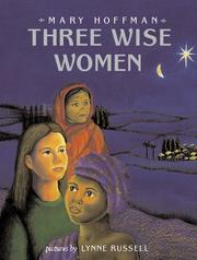 THREE WISE WOMEN by Mary Hoffman