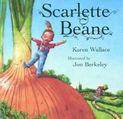 SCARLETTE BEANE by Karen Wallace