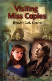 VISITING MISS CAPLES by Elizabeth Cody Kimmel