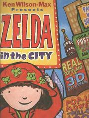 ZELDA IN THE CITY by Ken Wilson-Max