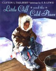 LITTLE CLIFF AND THE COLD PLACE by Clifton L. Taulbert