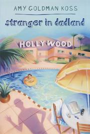 STRANGER IN DADLAND by Amy Goldman Koss