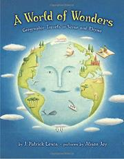 A WORLD OF WONDERS by J. Patrick Lewis