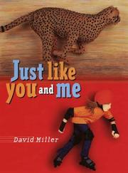 JUST LIKE YOU AND ME by David Miller
