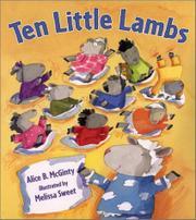 TEN LITTLE LAMBS by Alice B. McGinty