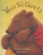 WHEN YOU GROW UP by Lennie Goodings