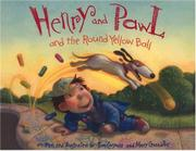 HENRY AND PAWL AND THE ROUND YELLOW BALL by Tom Casmer