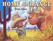 HOME ON THE RANGE by Brian Ajhar