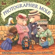 PHOTOGRAPHER MOLE by Dennis Haseley