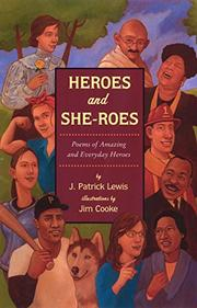 HEROES AND SHE-ROES by J. Patrick Lewis