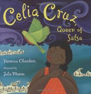 CELIA CRUZ by Veronica Chambers