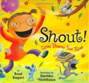 SHOUT! by Brod Bagert