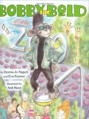 BOBBY THE BOLD by Donna Jo Napoli