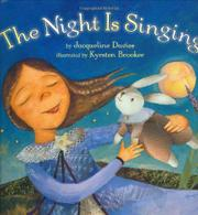 THE NIGHT IS SINGING by Jacqueline Davies