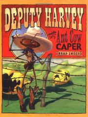 Cover art for DEPUTY HARVEY AND THE ANT COW CAPER
