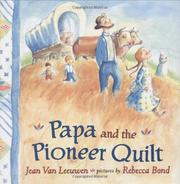 PAPA AND THE PIONEER QUILT by Jean Van Leeuwen